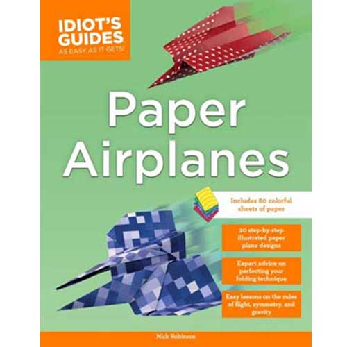 Idiots guide to Paper Airplanes